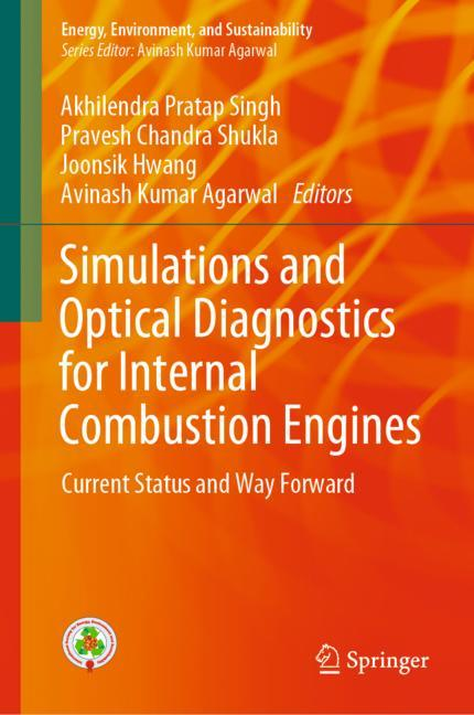 Cover of 'Simulations and Optical Diagnostics for Internal Combustion Engines'