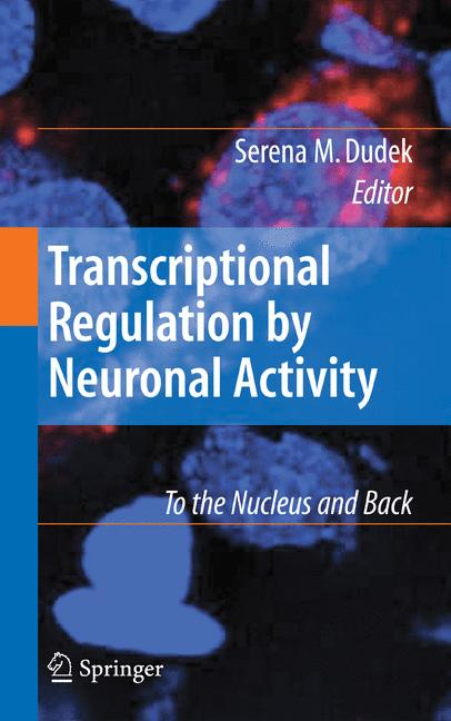 Cover of 'Transcriptional Regulation by Neuronal Activity'