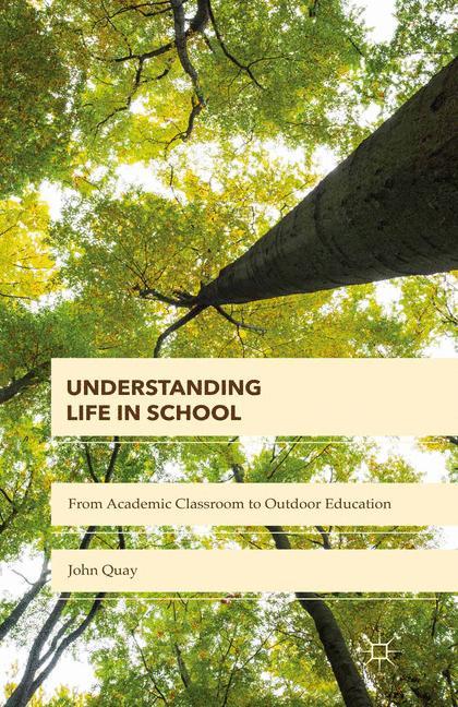 Cover of 'Understanding Life in School'