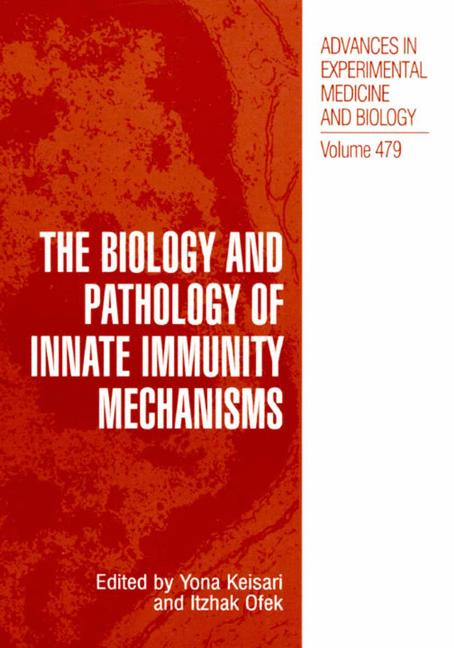Cover of 'The Biology and Pathology of Innate Immunity Mechanisms'