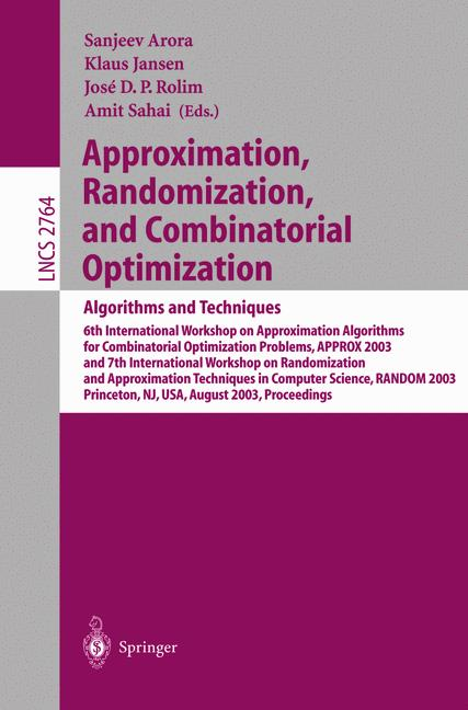 Cover of 'Approximation, Randomization, and Combinatorial Optimization.. Algorithms and Techniques'