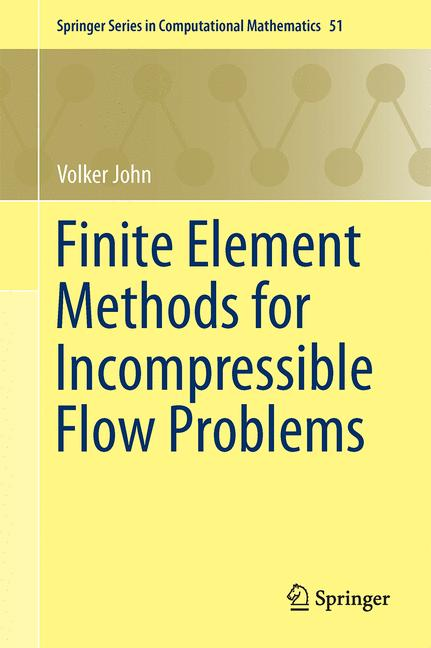 Cover of 'Finite Element Methods for Incompressible Flow Problems'