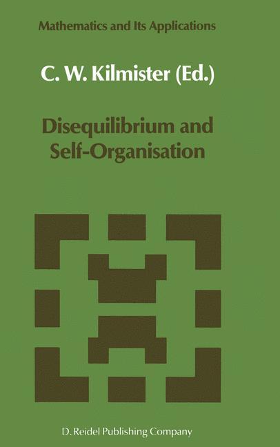 Cover of 'Disequilibrium and Self-Organisation'
