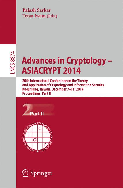 Cover of 'Advances in Cryptology – ASIACRYPT 2014'