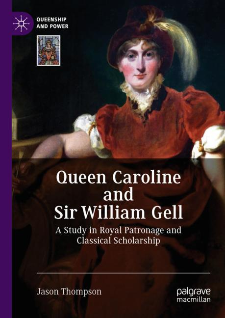 Cover of 'Queen Caroline and Sir William Gell'
