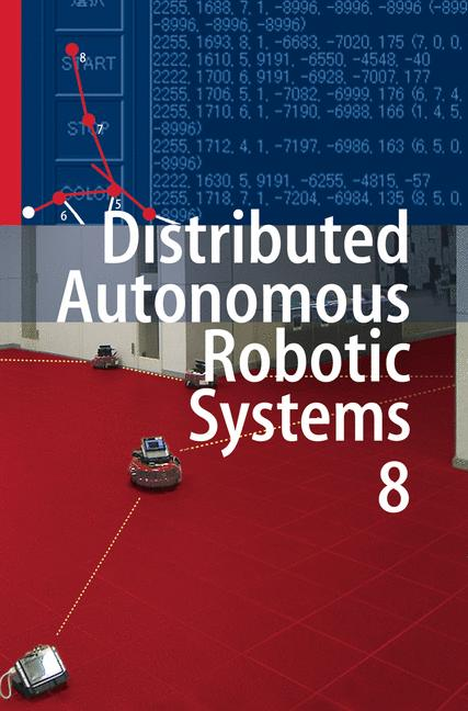 Cover of 'Distributed Autonomous Robotic Systems 8'