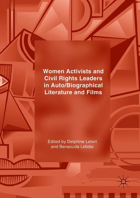 Cover of 'Women Activists and Civil Rights Leaders in Auto/Biographical Literature and Films'