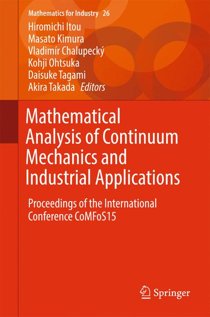 Cover of 'Mathematical Analysis of Continuum Mechanics and Industrial Applications'