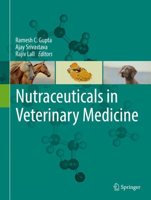 Cover of 'Nutraceuticals in Veterinary Medicine'