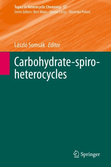Cover of 'Carbohydrate-spiro-heterocycles'