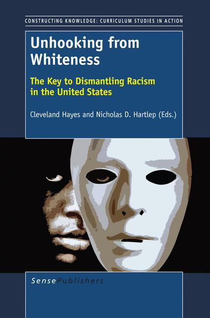 Cover of 'Unhooking from Whiteness'