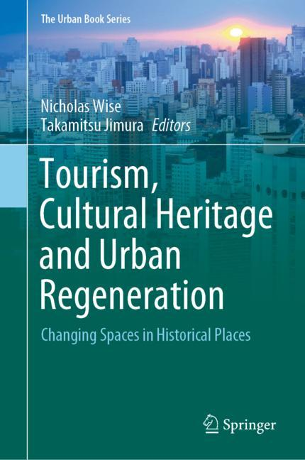 Cover of 'Tourism, Cultural Heritage and Urban Regeneration'
