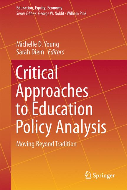 Cover of 'Critical Approaches to Education Policy Analysis'