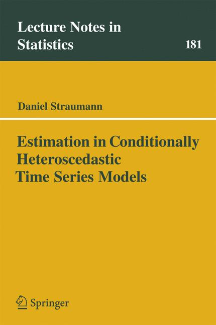 Cover of 'Estimation in conditionally heteroscedastic time series models'