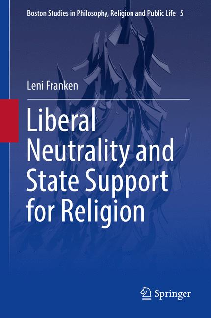 Cover of 'Liberal Neutrality and State Support for Religion'