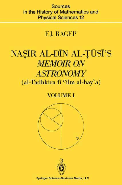 Cover of 'Naṣīr al-Dīn al-Ṭūsī's Memoir on Astronomy (al-Tadhkira fī c ilm al-hay'a)'