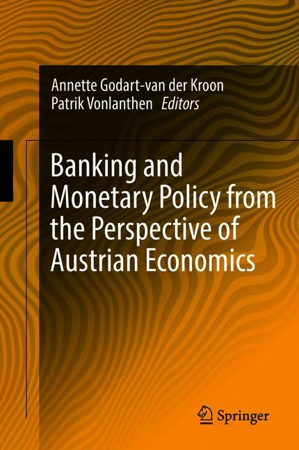 Cover of 'Banking and Monetary Policy from the Perspective of Austrian Economics'