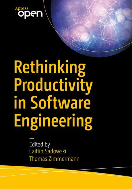 Cover of 'Rethinking Productivity in Software Engineering'