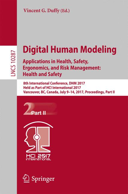 Cover of 'Digital Human Modeling. Applications in Health, Safety, Ergonomics, and Risk Management: Health and Safety'