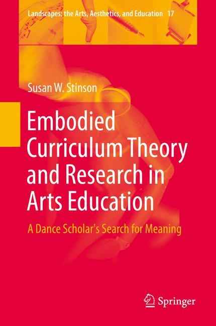 Cover of 'Embodied Curriculum Theory and Research in Arts Education'
