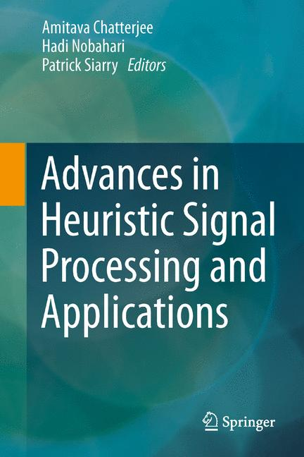 Cover of 'Advances in Heuristic Signal Processing and Applications'