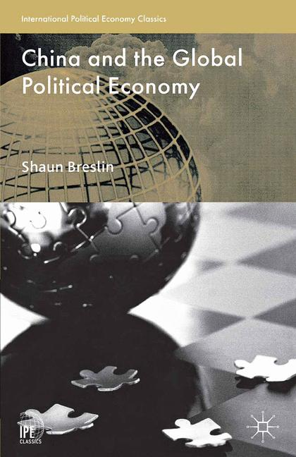 Cover of 'China and the Global Political Economy'
