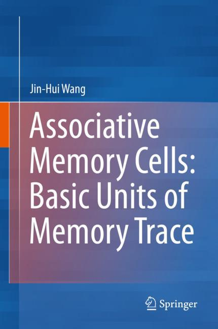 Cover of 'Associative Memory Cells: Basic Units of Memory Trace'
