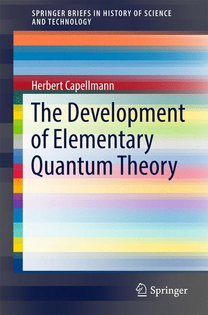 Cover of 'The Development of Elementary Quantum Theory'