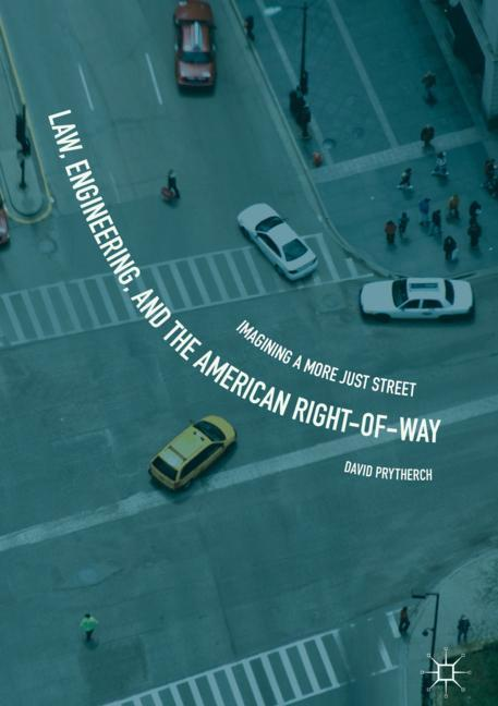 Cover of 'Law, Engineering, and the American Right-of-Way'