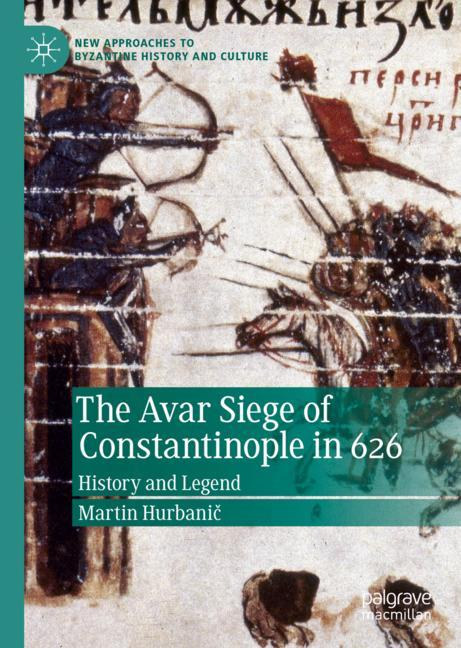 Cover of 'The Avar Siege of Constantinople in 626'