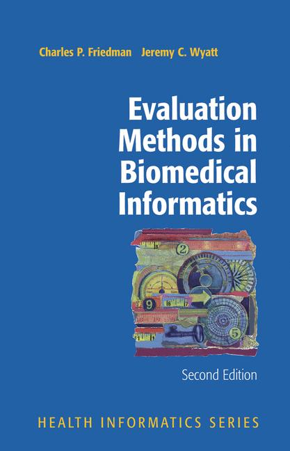 Cover of 'Evaluation methods in biomedical informatics'