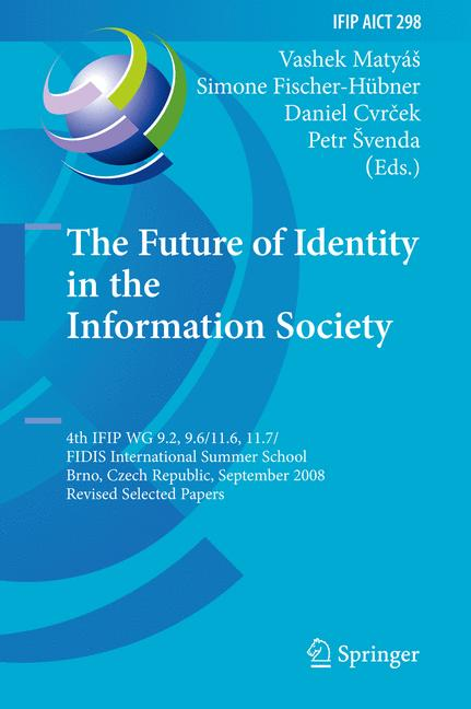 Cover of 'The Future of Identity in the Information Society'