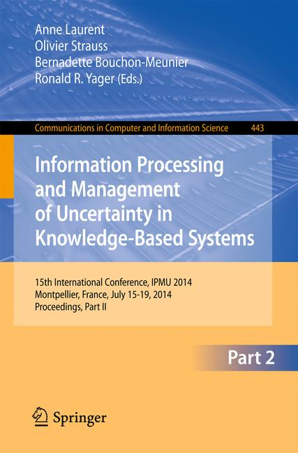 Cover of 'Information Processing and Management of Uncertainty in Knowledge-Based Systems'