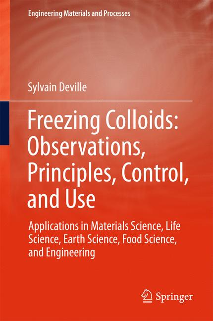 Cover of 'Freezing Colloids: Observations, Principles, Control, and Use'