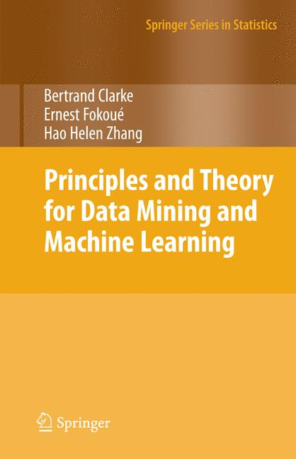 Cover of 'Principles and Theory for Data Mining and Machine Learning'