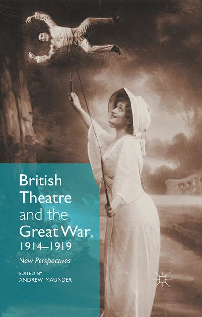 Cover of 'British Theatre and the Great War, 1914–1919'
