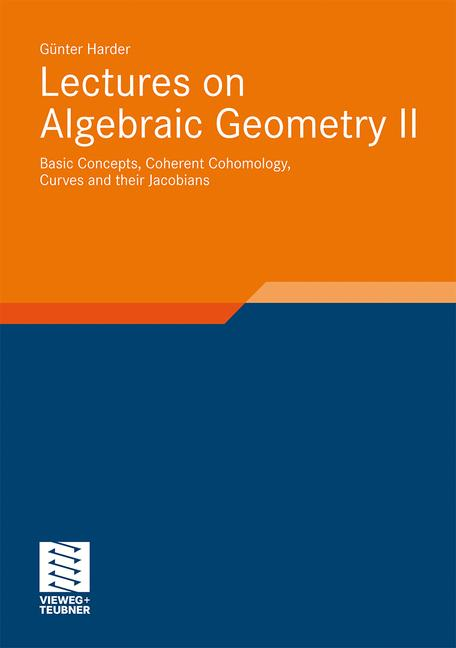 Cover of 'Lectures on Algebraic Geometry II'