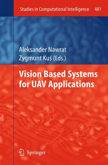 Cover of 'Vision Based Systemsfor UAV Applications'