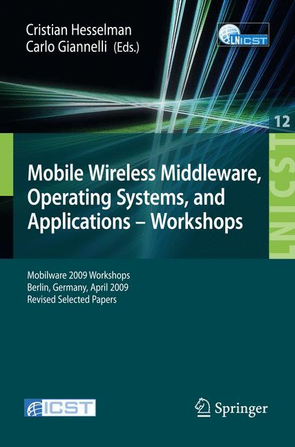 Cover of 'Mobile Wireless Middleware, Operating Systems, and Applications - Workshops'