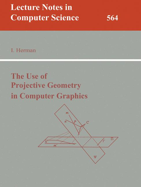 Cover of 'The use of projective geometry in computer graphics'