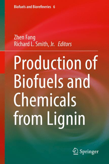 Cover of 'Production of Biofuels and Chemicals from Lignin'