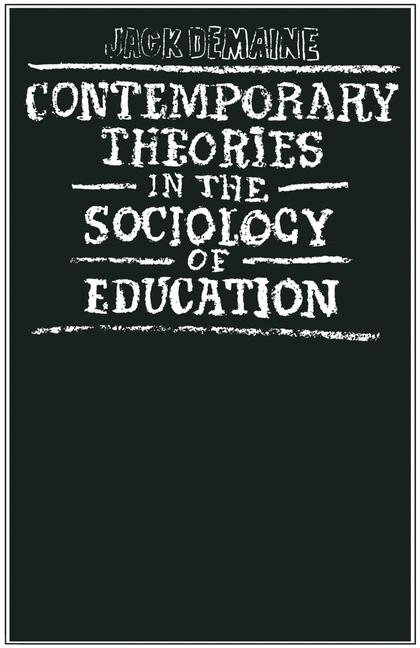 Cover of 'Contemporary theories in the sociology of education'
