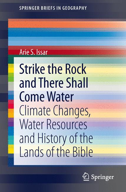 Cover of 'Strike the Rock and There Shall Come Water'