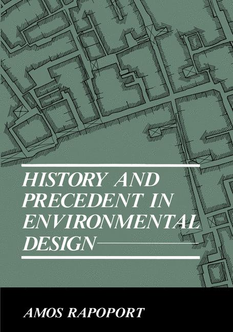 Cover of 'History and precedent in environmental design'