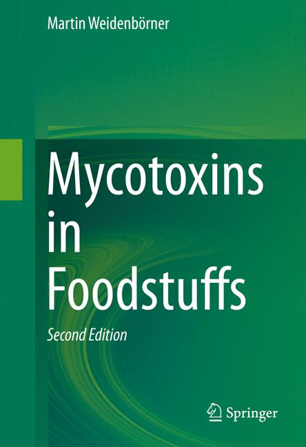 Cover of 'Mycotoxins in Foodstuffs'