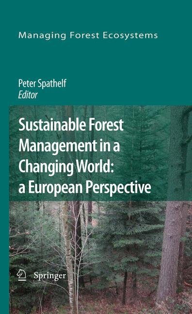 Cover of 'Sustainable Forest Management in a Changing World: a European Perspective'