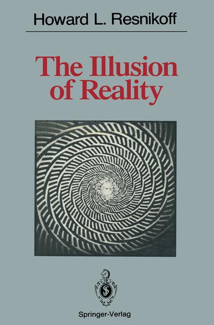 Cover of 'The Illusion of Reality'