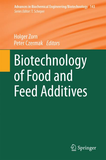 Cover of 'Biotechnology of Food and Feed Additives'