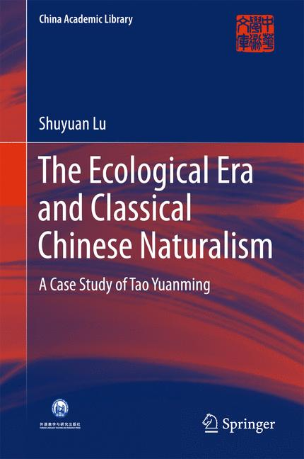 Cover of 'The Ecological Era and Classical Chinese Naturalism'