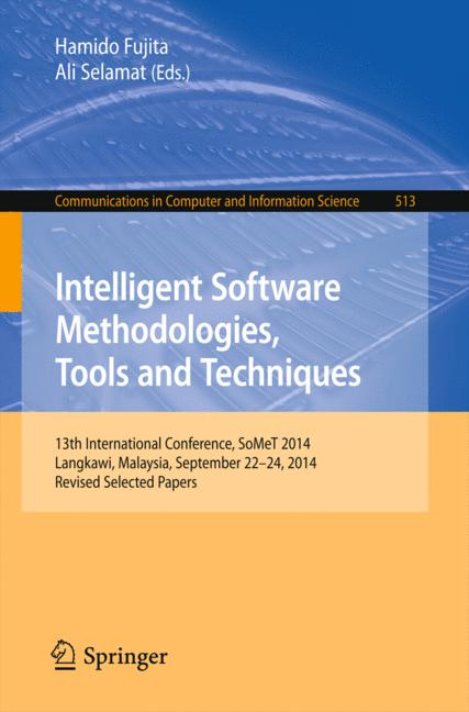 Cover of 'Intelligent Software Methodologies, Tools and Techniques'